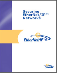 ODVA announced the availability of a new guidelines document, Securing EtherNet/IP Networks, which discusses cyber-security recommendations for automation networks, including how to determine and deploy security strategies for various network types.