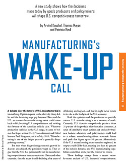 How the U.S. shapes education policy, worker training, the tax code, the regulatory environment, and its relationship with Mexico will determine whether manufacturing continues to rebound or spirals into permanent decline.